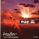 Healer - Higher Grounds